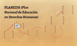 PLANEDH (Plan Nacional de Educación en Derechos Humanos)
