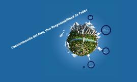 Contaminación del aire, una responsabilidad de todos
