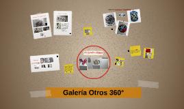 Galería Otros 360 Grados