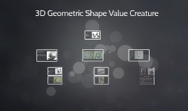 3D Geometric shape value creature