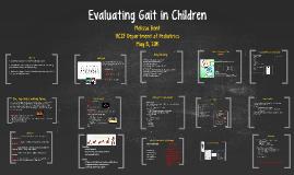 Evaluating Gait in Children