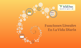 Copy of Funciones Lineales En La Vida Diaria
