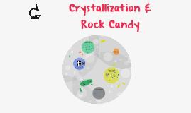 Crystallization & Rock Candy