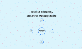 Winter Carnival Executive Creative