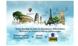 Share Europe as seen by Europeans themselves: Become an Erasmus House Ambassador