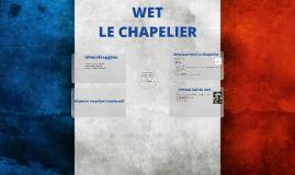 Wet Le Chapelier