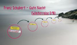 Franz Schubert - Gute Nacht (Winterreise D.911)