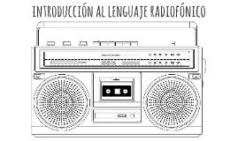 introduccion al lenguaje radiofonico