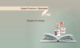 Língua Portuguesa- Dissertação