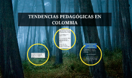 TENDENCIAS PEDAGÓGICAS EN COLOMBIA