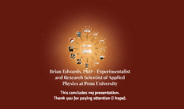 Brian Edwards - Experimentalist and Research Scientist