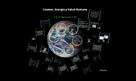 Copy of Copy of Cosmos, Energía y Salud