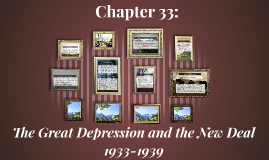 The Great Depression and the New Deal 1933-1939