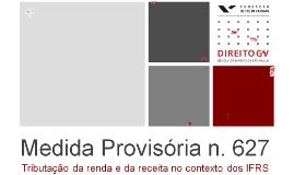 MP 627 - Direito GV (2013 11 28)