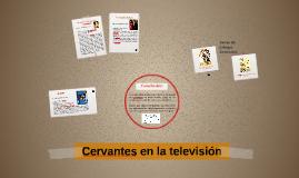 Cervantes en la televisión