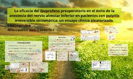 La eficacia del ibuprofeno preoperatorios en el éxito de blo