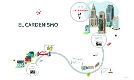 Copy of EL CARDENISMO