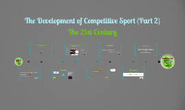 Copy of AS PE The Development of Competitive Sport (Part 2)