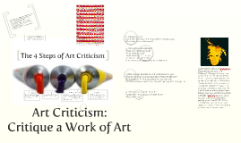 The 4 Steps of Art Criticism