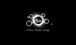 Chinese Theater Design