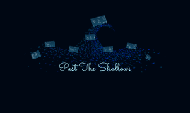 Copy of Past The Shallows