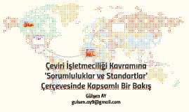 Çeviri İşletmeciliği Kavramına Sorumluluklar ve Standartlar