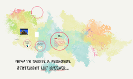 How to write a personal statement lil' weener...