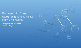 Copy of Developmental Delays