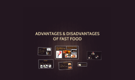 Advantages and Disadvantages of Fast Foods
