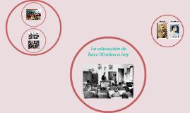 La educación de 1950 a hoy
