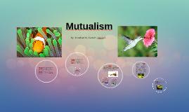 Copy of                    Mutalism