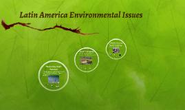 Latin America Environmental Issues