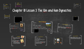 Chapter 10 Lesson 3 The Qin and Han Dynasties