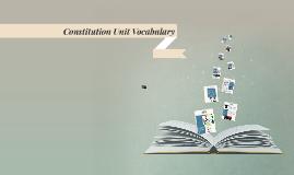 Constitution Unit Vocabulary