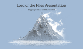 Lord of the Flies Presentation