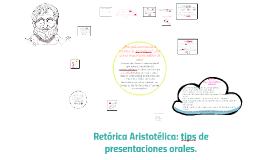 Retórica Aristotélica: tips de presentaciones orales.