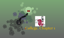 College, Chapter 1