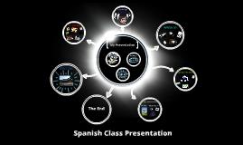 My Spanish Class Presentation