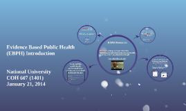Evidence Based Public Health (EBPH)