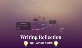 Copy of Writing Reflection