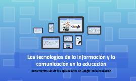 Las tecnologías de la información y la comunicación en la ed