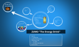 """Copy of Copy of Copy of ZUMO """"The Energy Drink"""""""