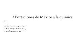 Copy of aportaciones de mexico a la quimica
