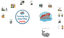 Turning the Good Ship Equity