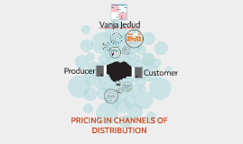 PRICING IN CHANNELS OF DISTRIBUTION