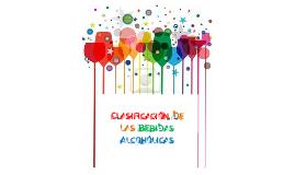 Copy of Clasificacion Bebidas Alcoholicas