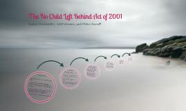 Copy of No Child Left Behind