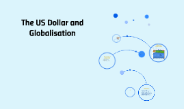 Dollar and Globalisation