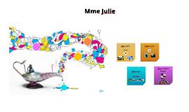 Présentation Mme Julie (1re année)