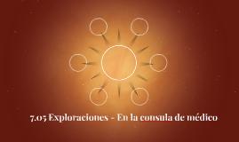 7.05 Exploraciones - En la consula de médico